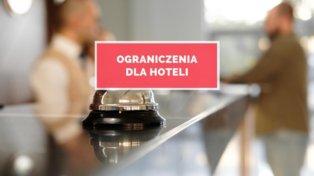 Ograniczenia dla hoteli w listopadzie