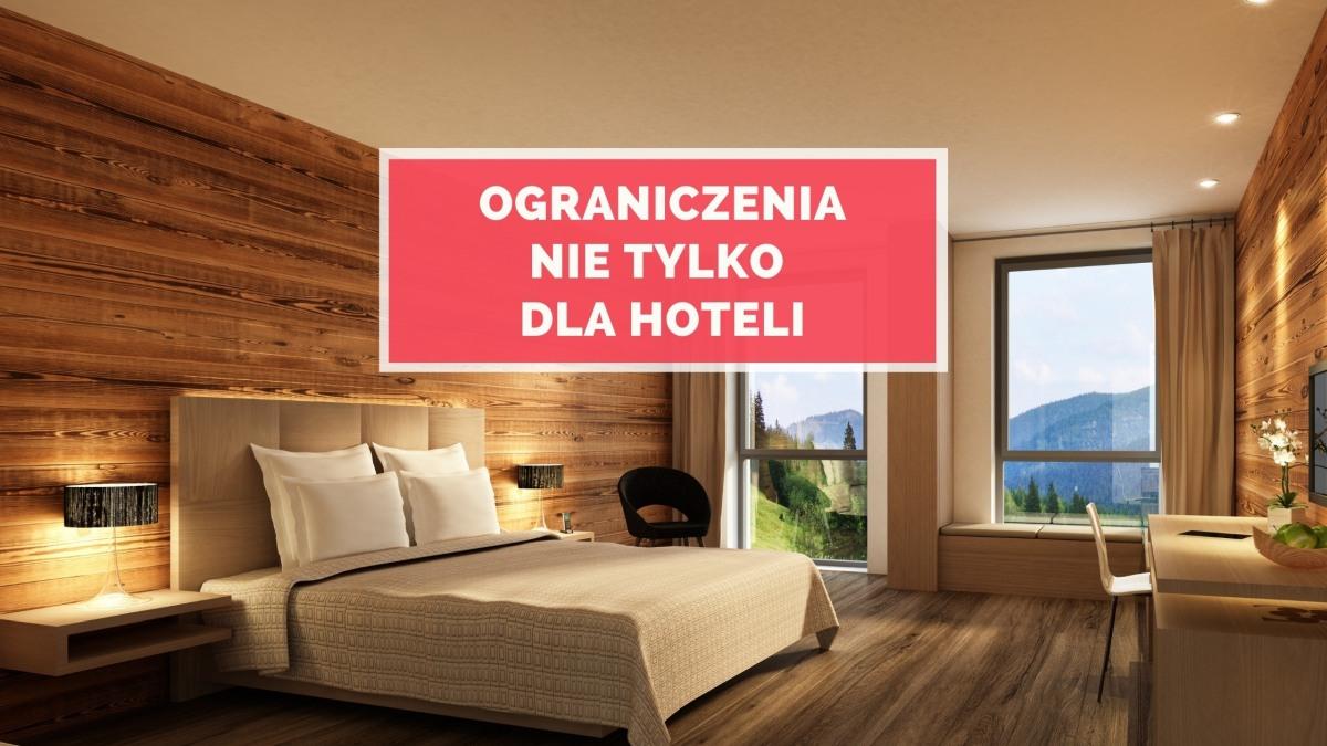 Ograniczenia nie tylko dla hoteli